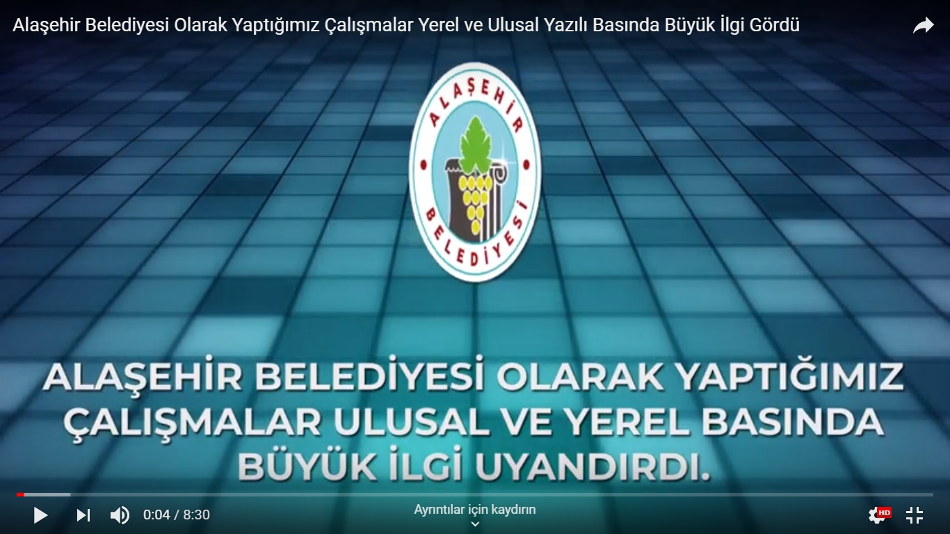 Alaşehir Belediyesi Olarak Yaptığımız Çalışmalar Ulusal ve Yerel Basında Büyük İlgi Gördü