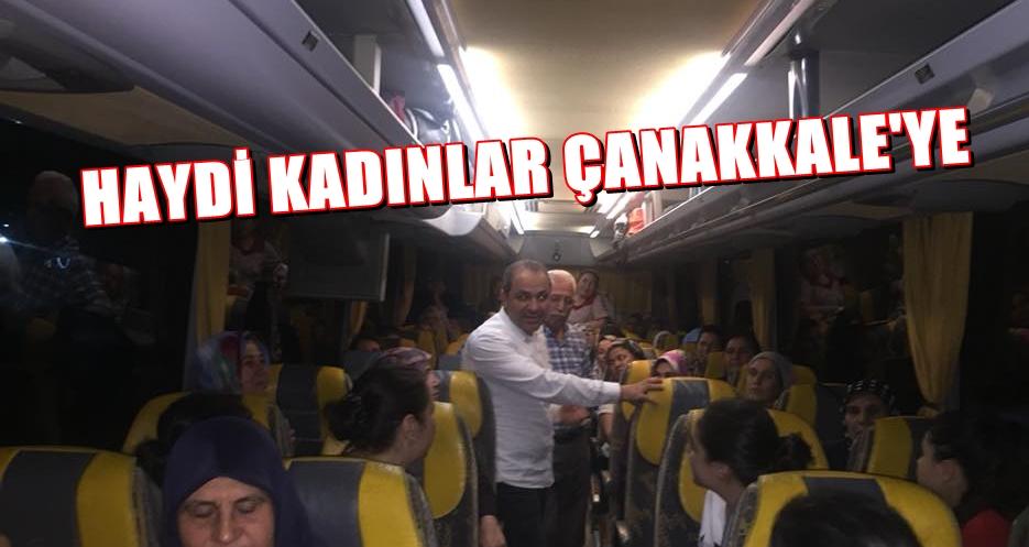 Haydi Kadınlar Çanakkale'ye !