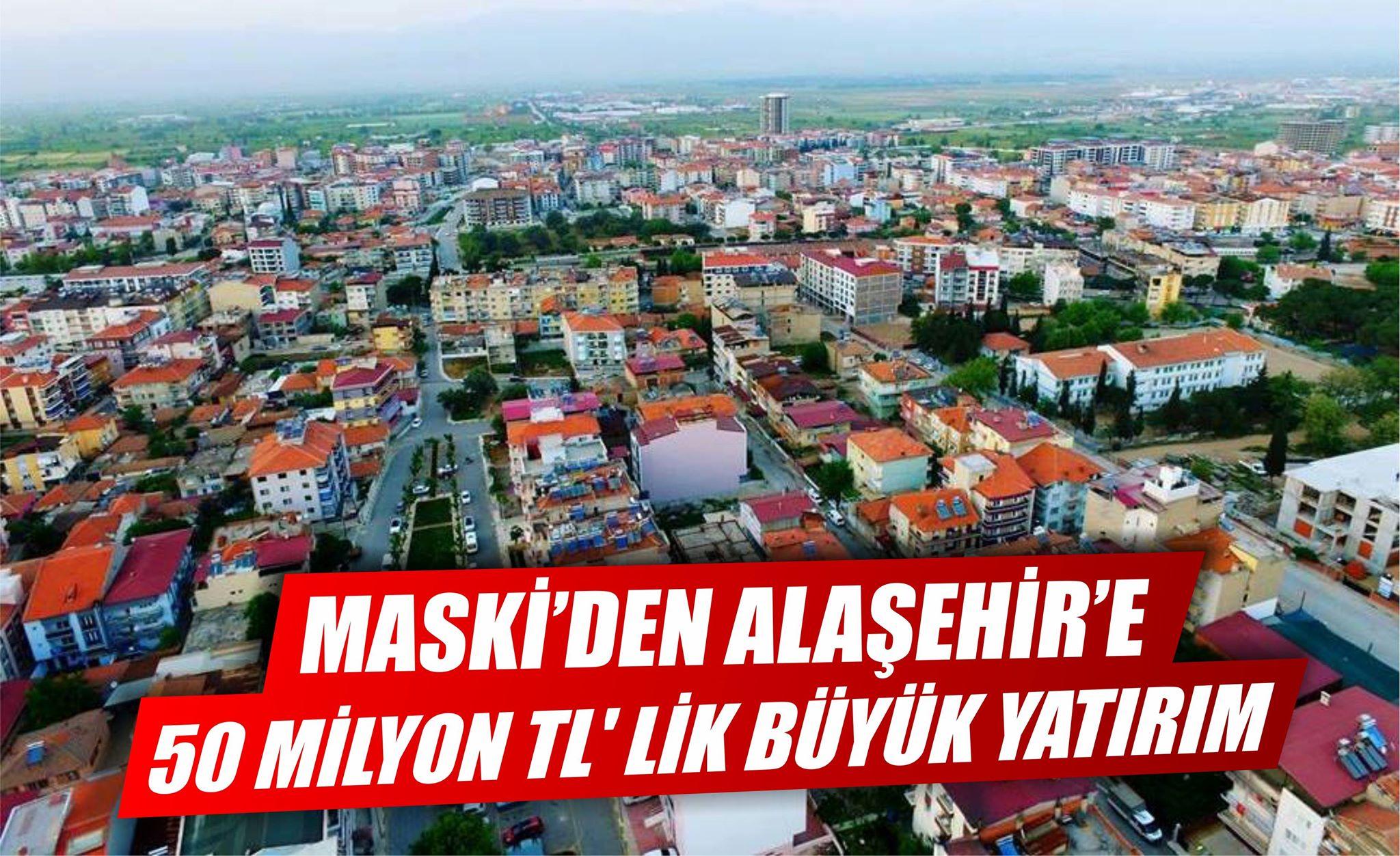 Maski'den Alaşehir'e 50 Milyon TL' lik Büyük Yatırım